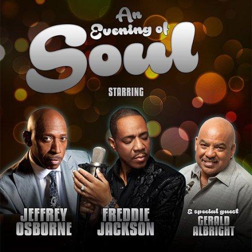 Jeffrey Osborne, Gerald Albright & Freddie Jackson at Verizon Theatre at Grand Prairie