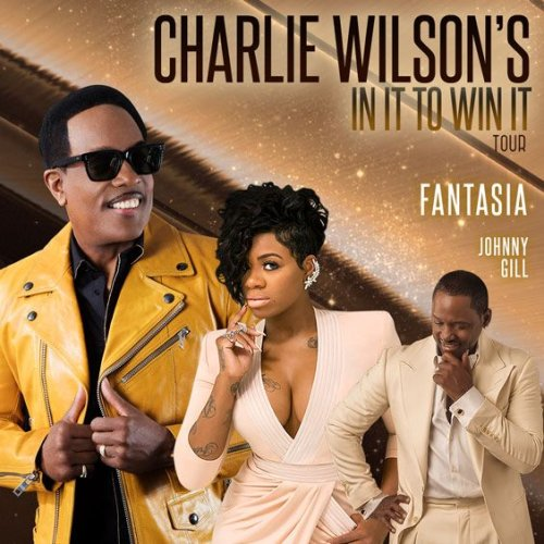 Charlie Wilson, Fantasia & Johnny Gill at Verizon Theatre at Grand Prairie