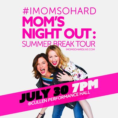 IMomSoHard at Verizon Theatre at Grand Prairie