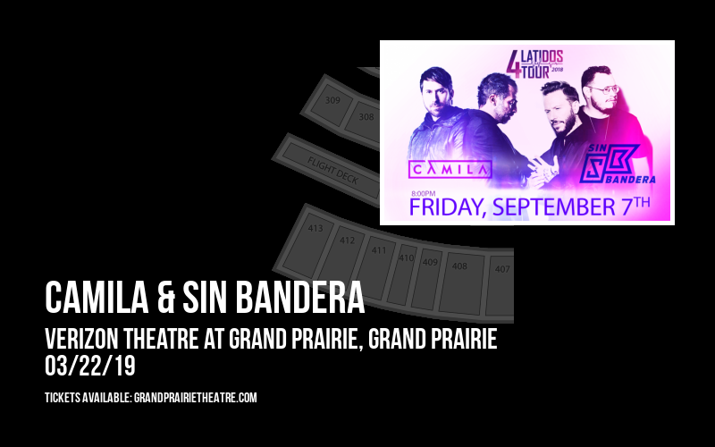 Camila & Sin Bandera at Verizon Theatre at Grand Prairie