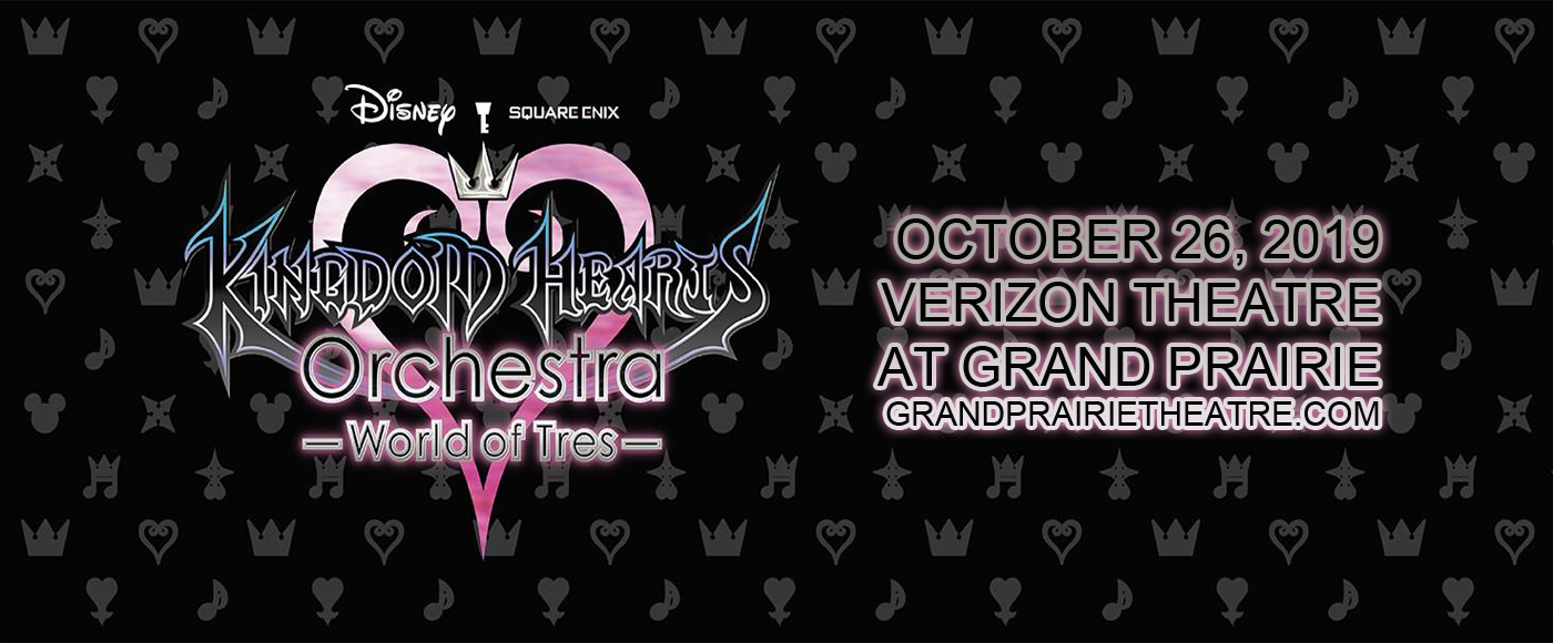 Kingdom Hearts Orchestra at Verizon Theatre at Grand Prairie