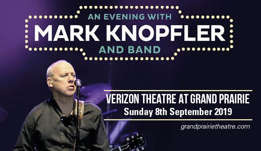 Mark Knopfler at Verizon Theatre at Grand Prairie