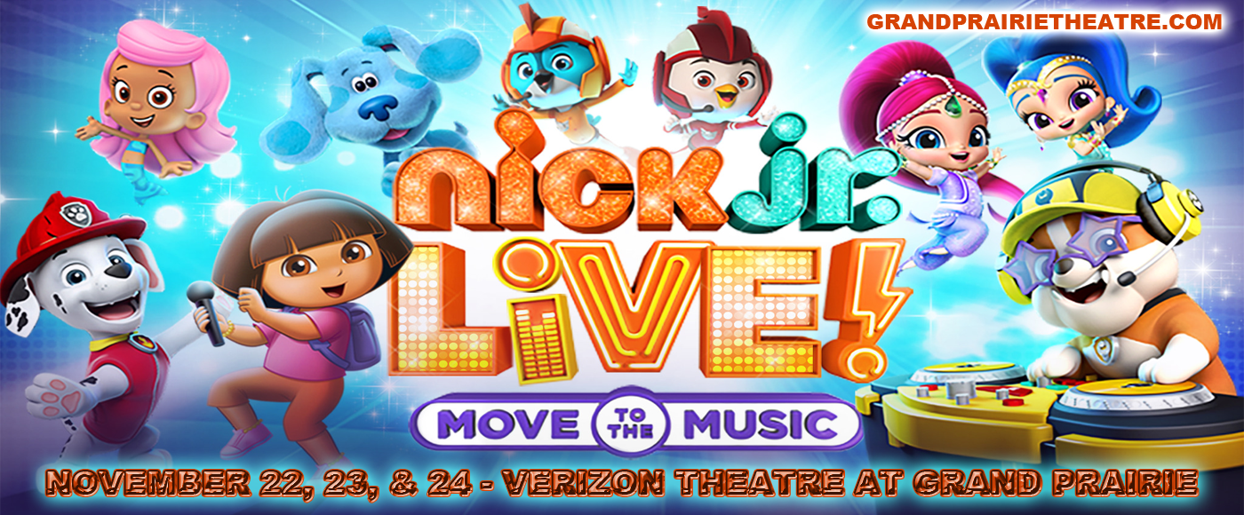 Nick Jr. Live! Move to the Music at Verizon Theatre at Grand Prairie