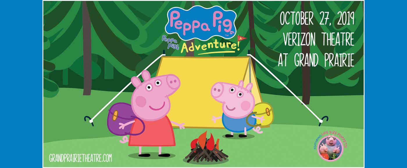 Peppa Pig at Verizon Theatre at Grand Prairie