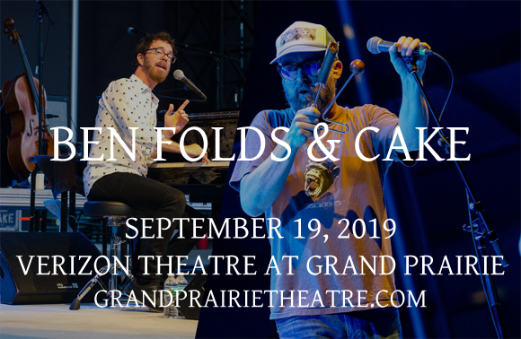 Ben Folds & Cake at Verizon Theatre at Grand Prairie