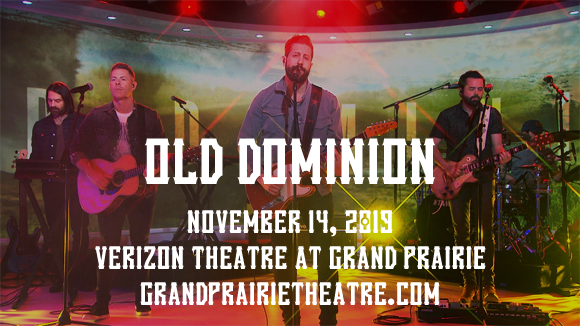 Old Dominion at Verizon Theatre at Grand Prairie