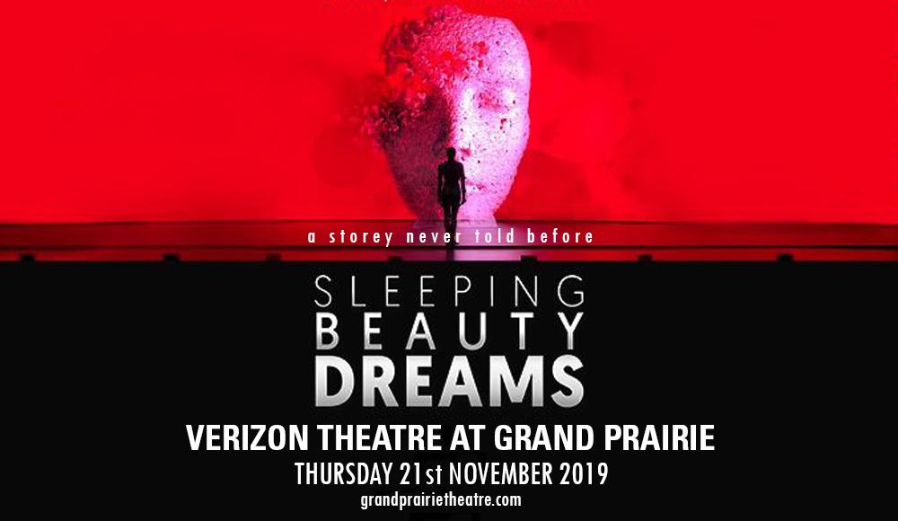 Sleeping Beauty Dreams at Verizon Theatre at Grand Prairie