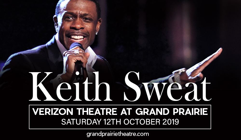 Keith Sweat at Verizon Theatre at Grand Prairie