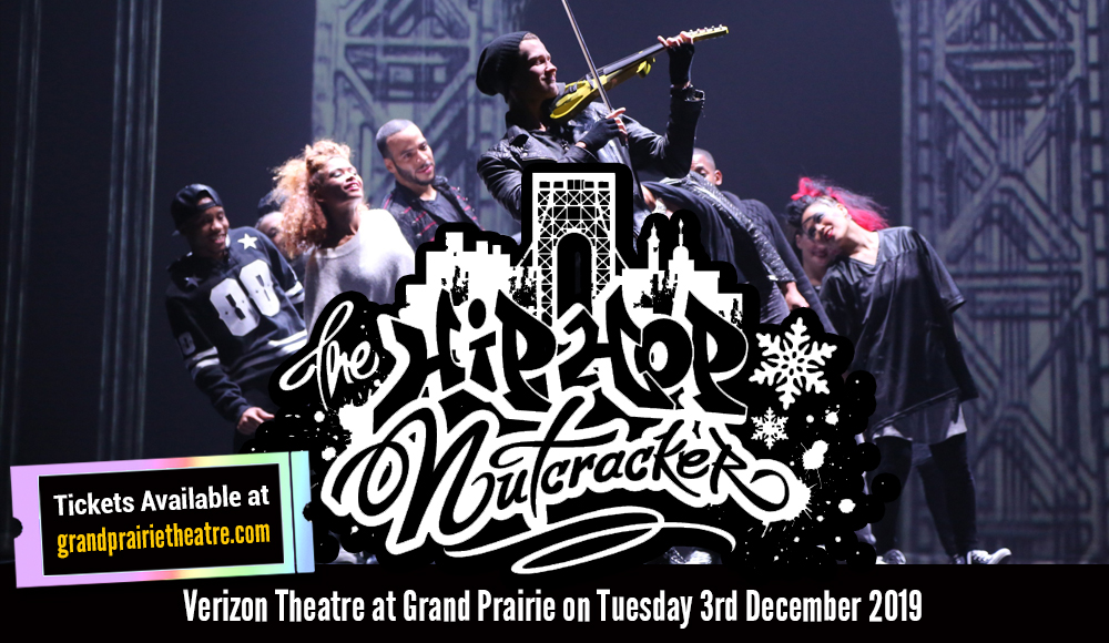 The Hip Hop Nutcracker at Verizon Theatre at Grand Prairie