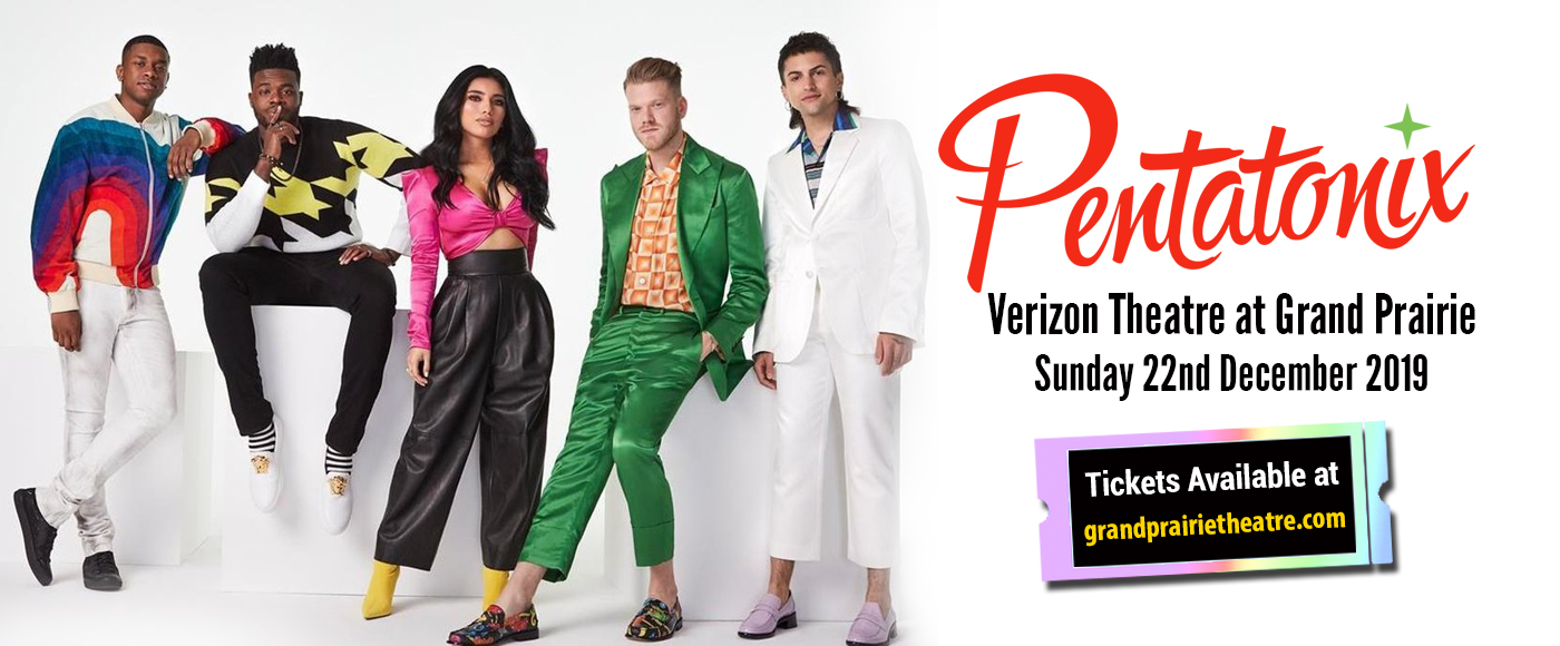 Pentatonix at Verizon Theatre at Grand Prairie