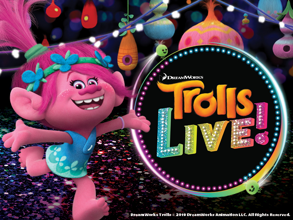Trolls Live! at Verizon Theatre at Grand Prairie