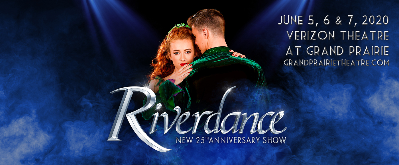Riverdance at Verizon Theatre at Grand Prairie