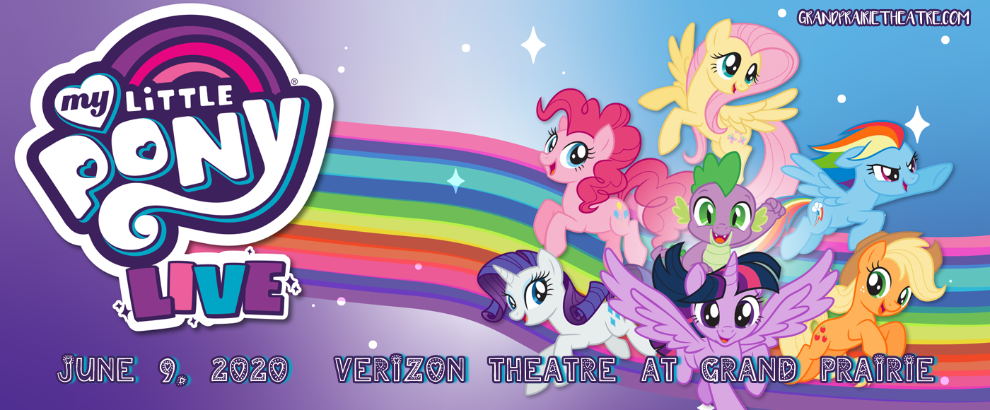 My Little Pony Live [CANCELLED] at Verizon Theatre at Grand Prairie