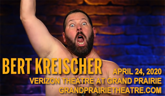 Bert Kreischer at Verizon Theatre at Grand Prairie