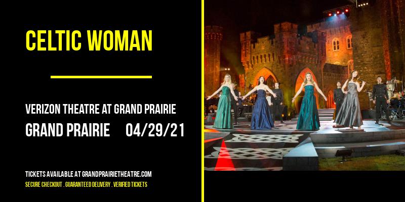 Celtic Woman [POSTPONED] at Verizon Theatre at Grand Prairie