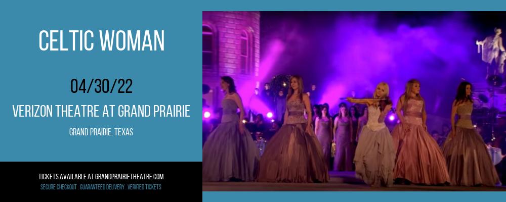 Celtic Woman at Verizon Theatre at Grand Prairie