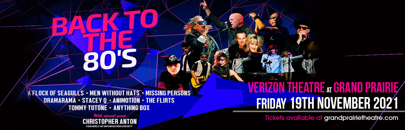 Back To The 80s at Verizon Theatre at Grand Prairie
