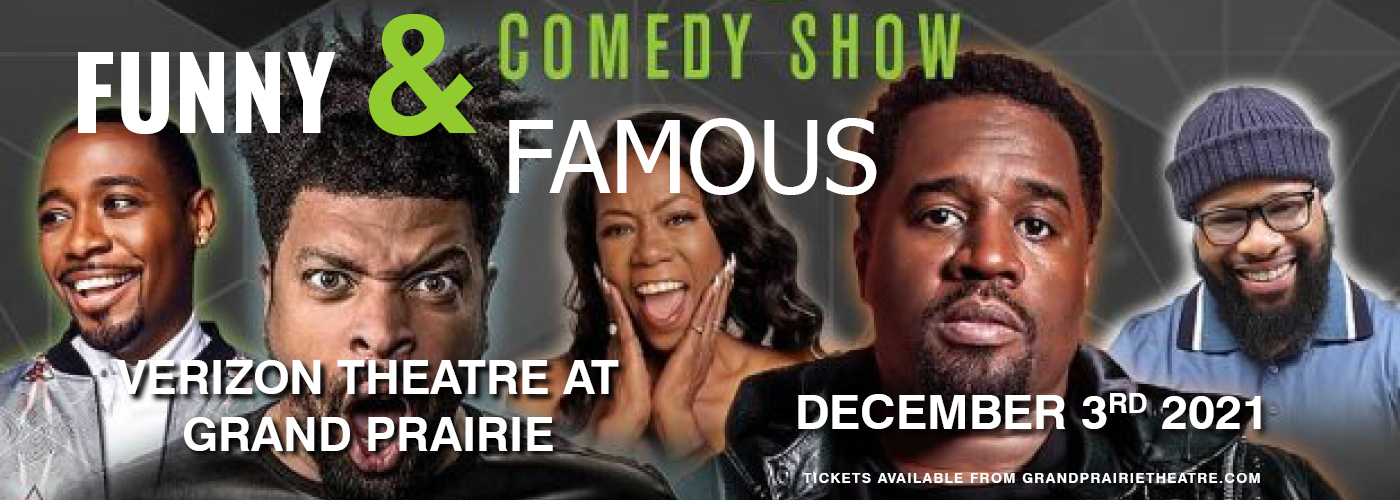 Funny & Famous Comedy Show at Verizon Theatre at Grand Prairie