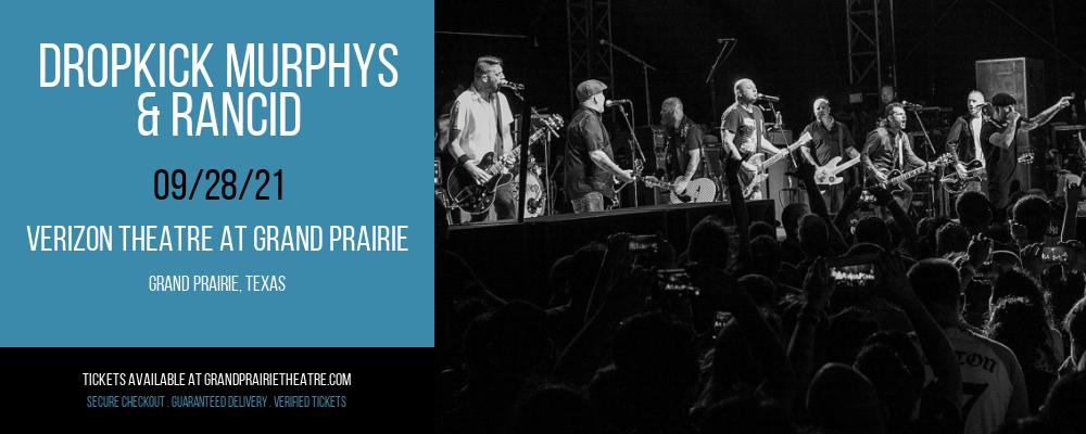 Dropkick Murphys & Rancid at Verizon Theatre at Grand Prairie