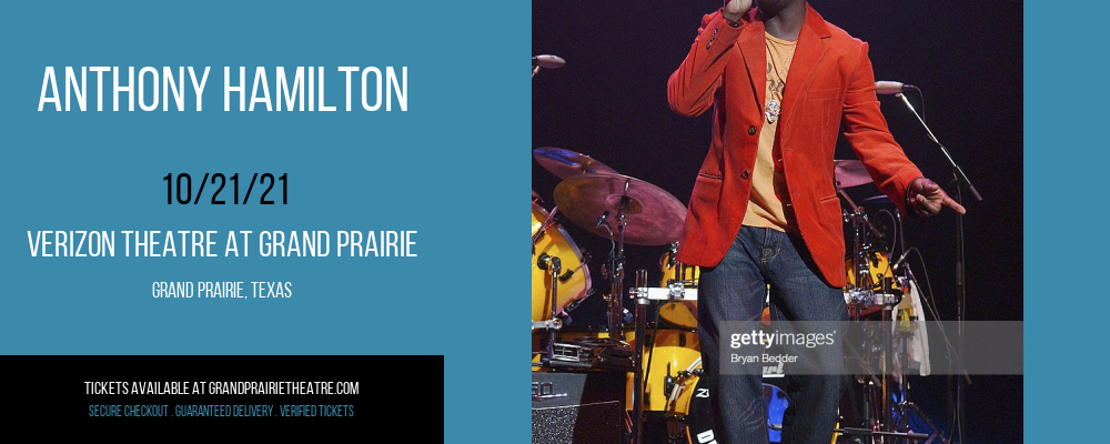 Anthony Hamilton at Verizon Theatre at Grand Prairie