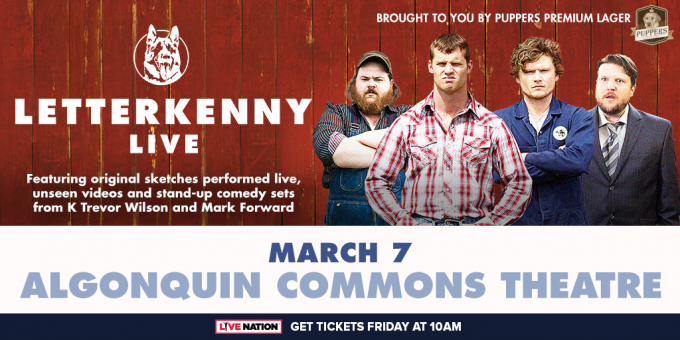 Letterkenny Live at Verizon Theatre at Grand Prairie