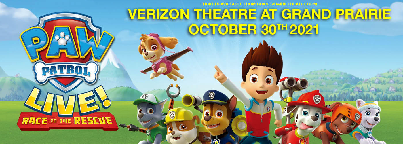 Paw Patrol Live: Race to the Rescue at Verizon Theatre at Grand Prairie