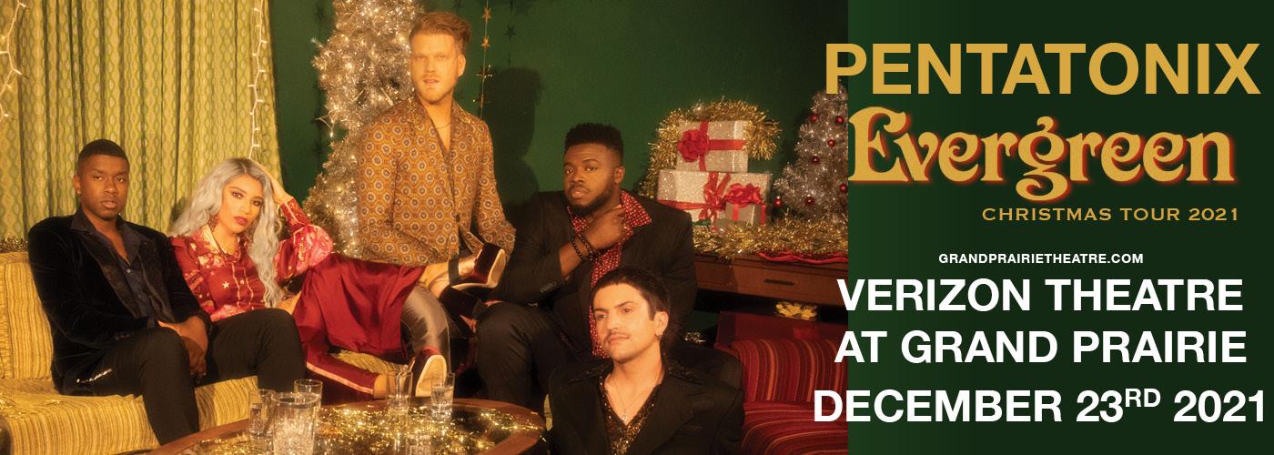 Pentatonix: The Evergreen Christmas Tour at Verizon Theatre at Grand Prairie