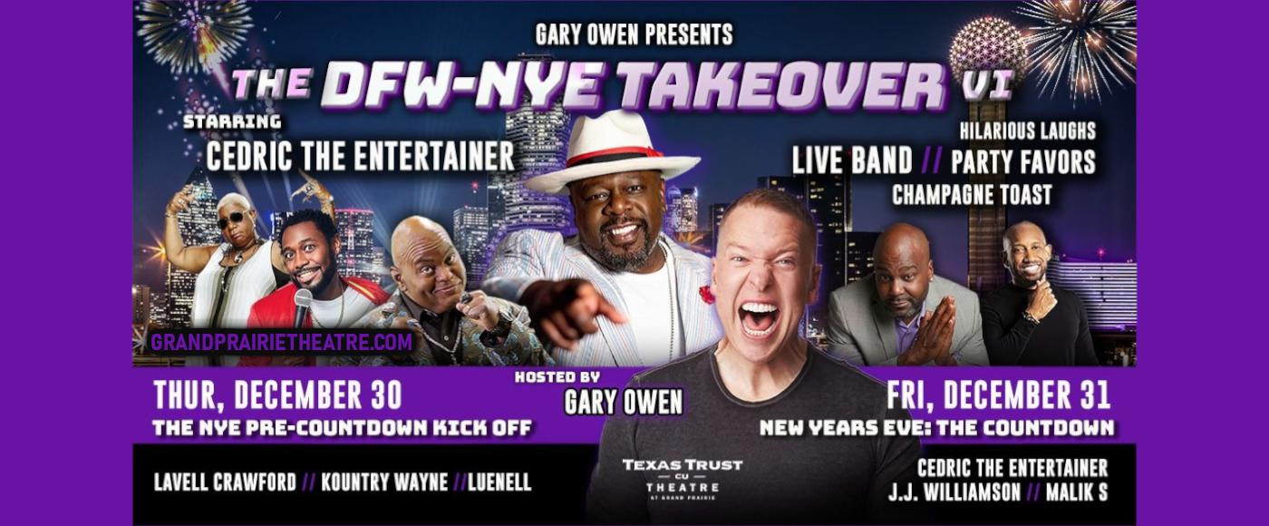 Gary Owen's DFW-NYE Takeover V at Verizon Theatre at Grand Prairie