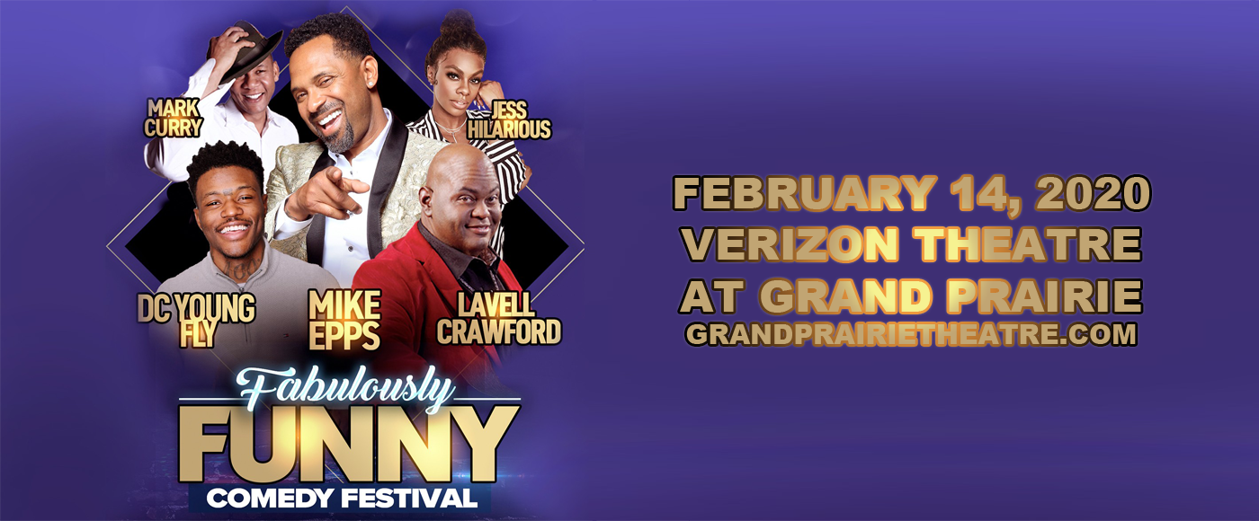 The Fabulously Funny Comedy Festival: Mike Epps, Kountry Wayne, Jess Hilarious & Haha Davis [CANCELLED] at Verizon Theatre at Grand Prairie