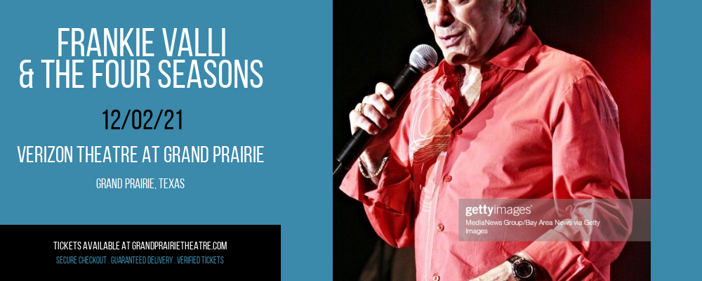 Frankie Valli & The Four Seasons at Verizon Theatre at Grand Prairie